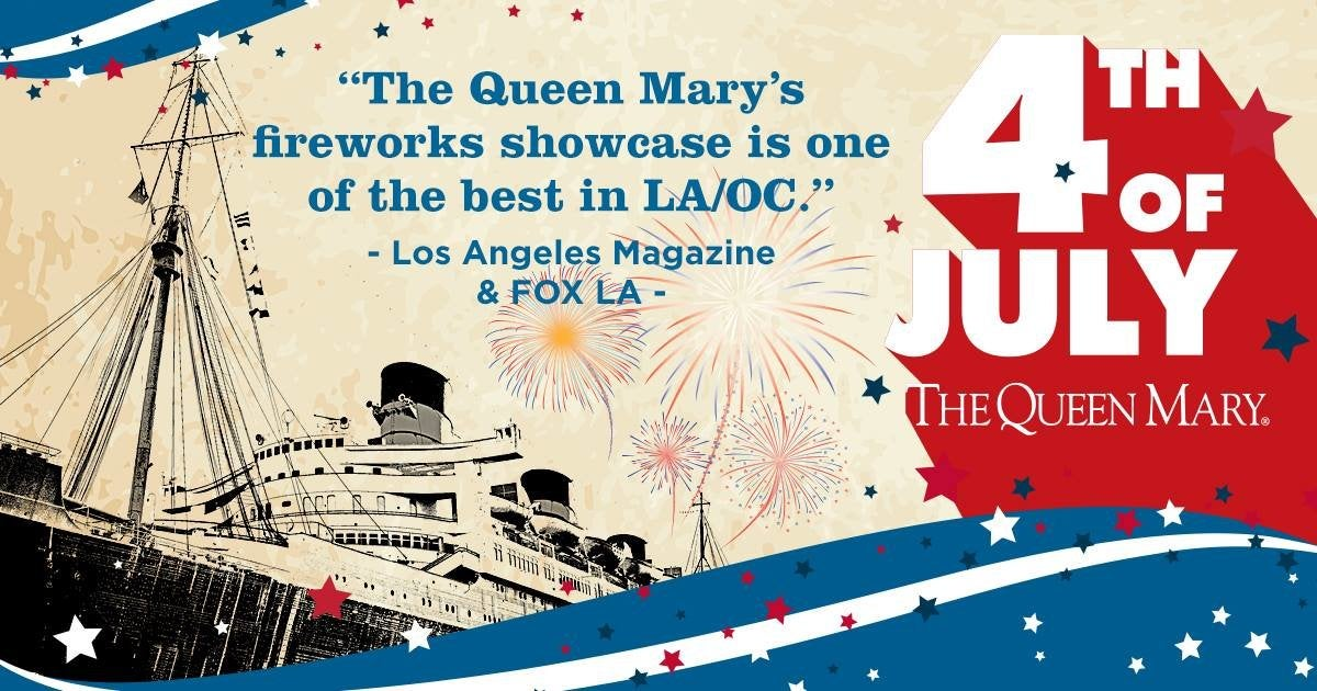 All-American 4th of July at The Queen Mary